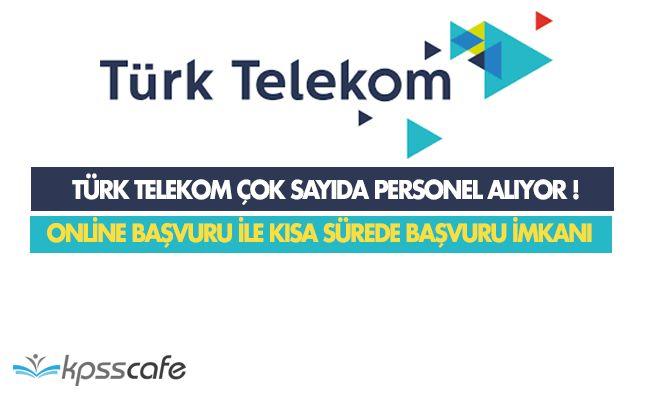 Türk Telekom Personel Alımı Yapıyor! Kısa Sürede Başvuru İmkanı