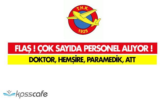 FLAŞ! Türk Hava Kurumu Doktor, Hemşire, Paramedik ve Acil Tıp Teknisyeni Alıyor!