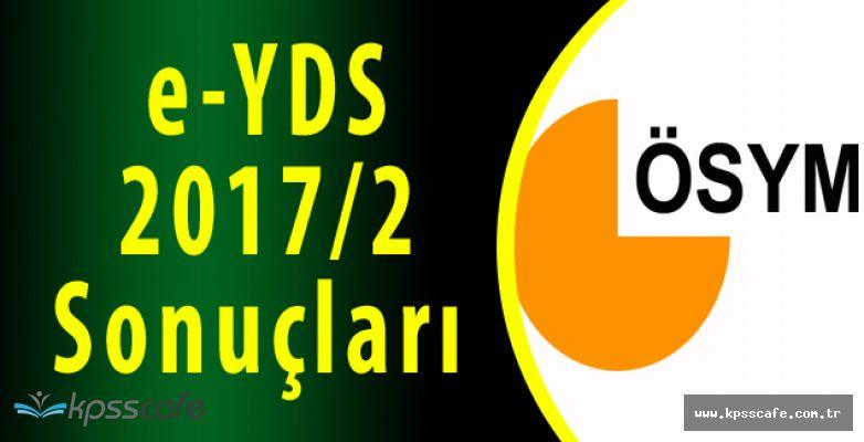 e-YDS 2017/2 Sonuçları ÖSYM'den Öğrenilebiliyor