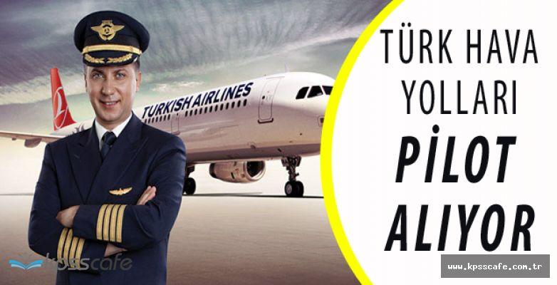 THY Yetiştirilmek Üzere Pilot Alım Süreci Devam Ediyor