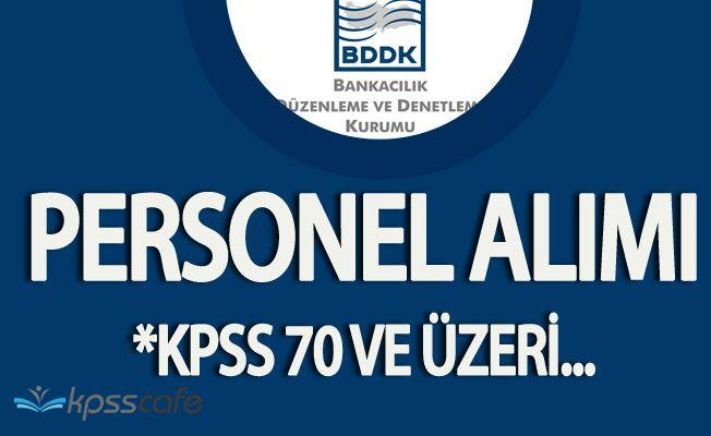 BDDK KPSS Puanlarıyla 100 Personel Alacak! (Başvuru Şartları ve Detaylar!)