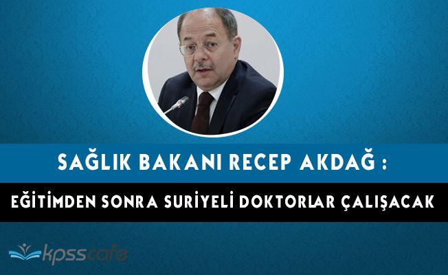 Bakan Açıkladı! Suriyeli Doktor Alınacak