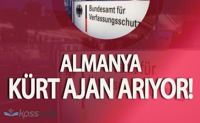 ALMANYA'DAN ŞOK İLAN! İyi Derecede Kürtçe Bilen Ajan Alacaklar!