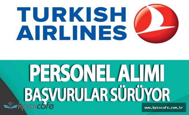 Türk Hava Yolları (THY) Personel Alımı Başvurular Sürüyor