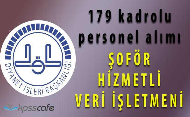 DİB Lise Mezunu 179 Kadrolu Personel Alacağını Açıkladı!