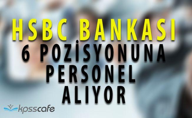 HSBC Bankası Personel Alımları Yapıyor! Online Başvuru