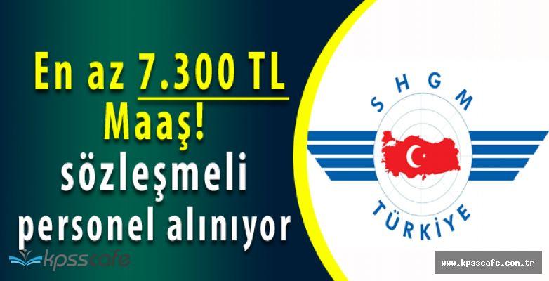 Sivil Havacılık Genel Müdürlüğü'ne 7 bin 300 TL - 13 bin 400 TL Arası Maaş ile Sözleşmeli Personel Alınıyor