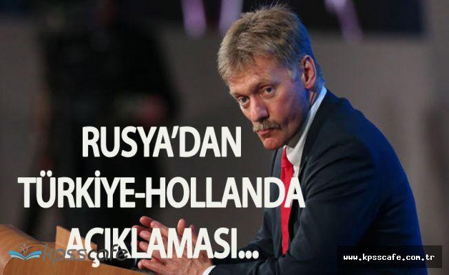 Son Dakika: Rusya'dan Türkiye-Hollanda Diplomatik Krizine Dair Açıklama