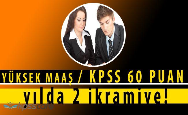 SYDV Yüksek Maaşlı Yılda İki İkramiyeli Personel Alımında Son Saatler! (KPSS 60)