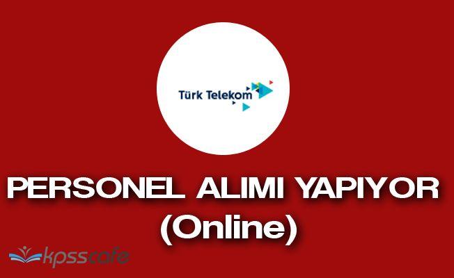 Türk Telekom Online Başvuruyla Çok Sayıda Personel Alacak!
