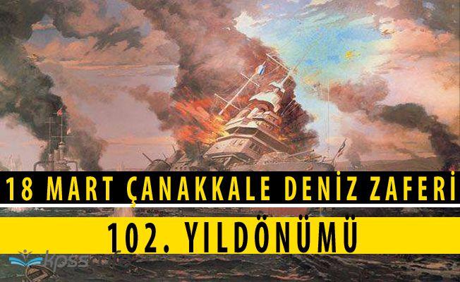 18 Mart Çanakkale Deniz Zaferi 102. Yıldönümü İçin MSB Mesajı