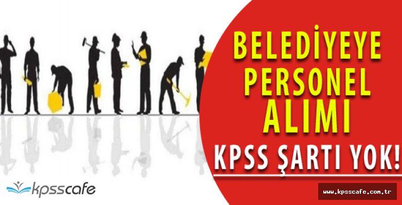 Menemen Belediye Başkanlığı'na İşçi Alımları KPSS ŞARTI YOK! İŞKUR'dan Başvuru