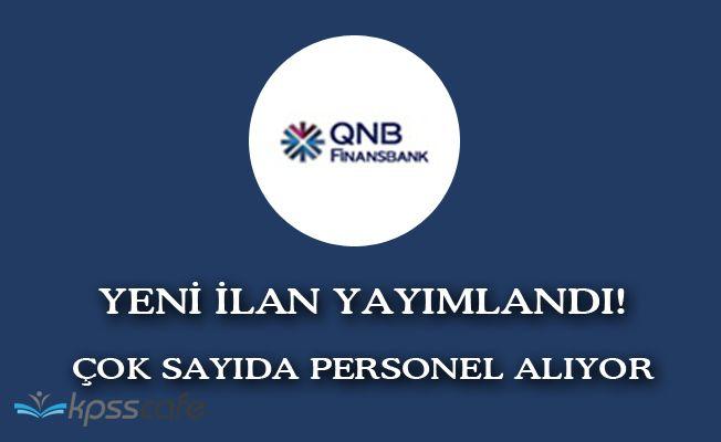 İki Yeni İlan Yayımlandı! Finansbank Bünyesine Çok Sayıda Personel Alınıyor!