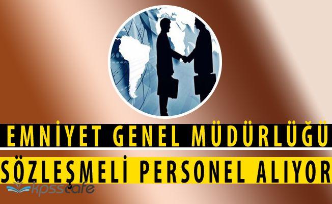 Emniyet Genel Müdürlüğü (EGM) Sözleşmeli Personel Alım Başvuruları 20 Mart'ta Başlıyor
