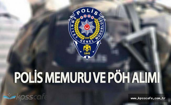 KPSS Şartsız En Az Lise Mezunu PÖH Alımı , Üniversite Mezunu Polis Memuru Alımı Yapılmayacak Mı?