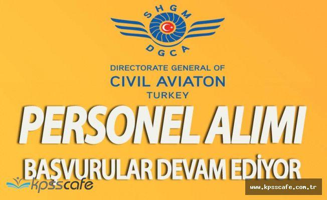 Sivil Havacılık Genel Müdürlüğü Sözleşmeli Personel Alımı Başvuruları Sürüyor