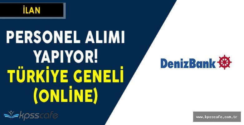 Denizbank Personel Alımı Yapıyor! Türkiye Geneli (Online Başvuru)