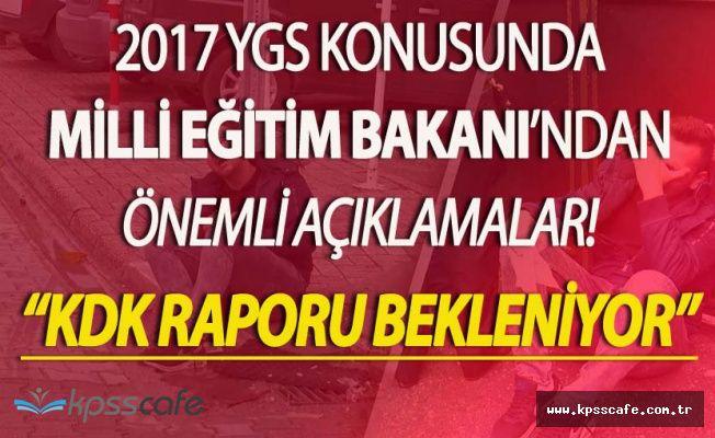 Milli Eğitim Bakanı'ndan YGS Müjdesi! KDK Raporu Bekleniyor