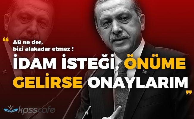 Cumhurbaşkanı Erdoğandan Önemli Açıklamalar! (İdam, Referandum, AB)