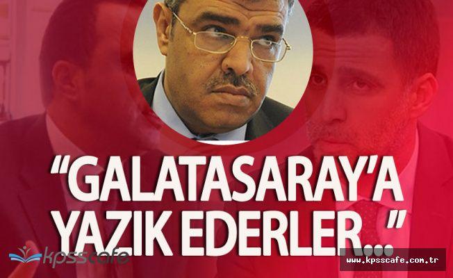 Veysi Kaynak'tan Flaş Galatasaray Açıklaması 'Yazık Ederler'