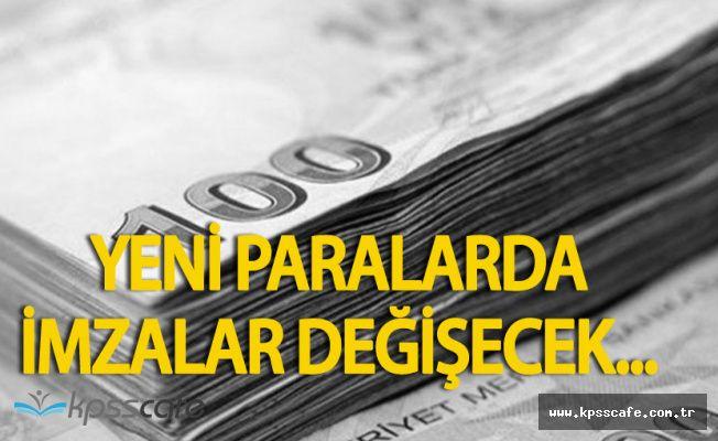Merkez Bankası Açıkladı ! Türk Lirası Banknotlarında İmzalar Değişiyor