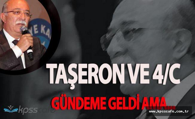 SON DAKİKA: Türkiye Kamu Sen Genel Başkanı'ndan Taşeron ve 4/C'li Açıklaması