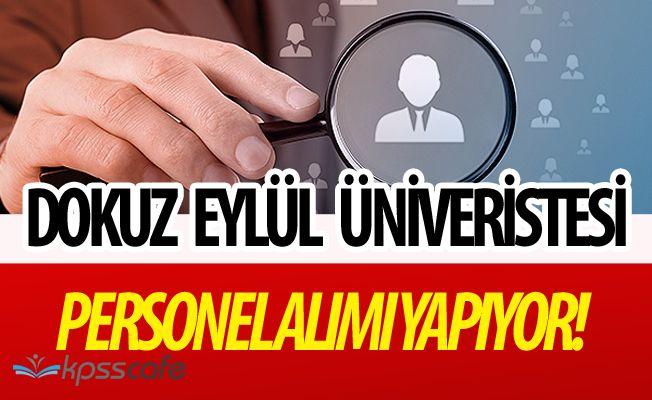 Dokuz Eylül Üniversitesi Personel Alımı Yapacak! Başvurular Başladı