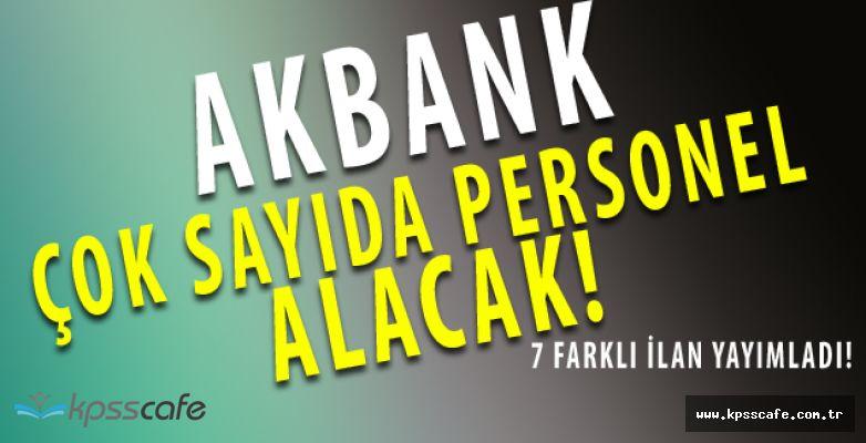 Akbank Türkiye Geneli Lise- Önlisans- Lisans Personel Alımı Yapıyor