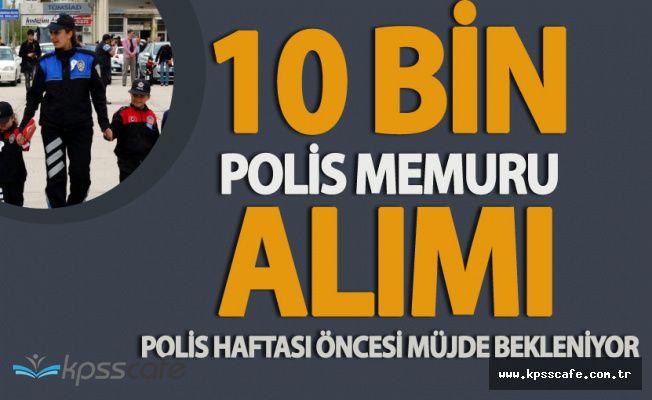 '10 Bin Polis Alımı Müjdesi' Polis Haftası Öncesi Bekleniyor!