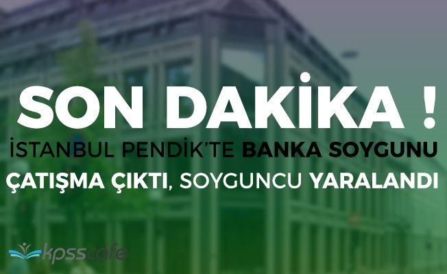 Son Dakika: Pendikte Bankada Çatışma Çıktı!
