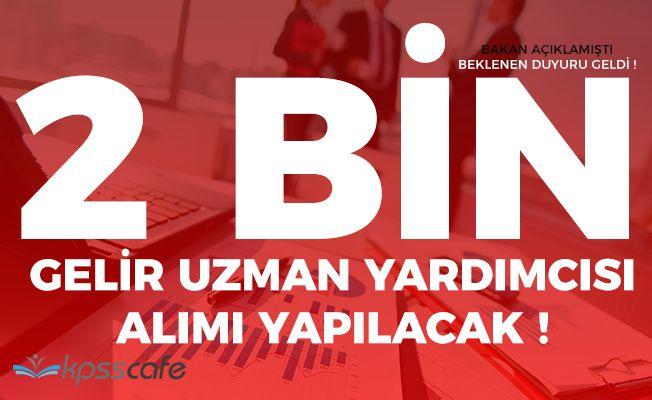 Gelir İdaresi Başkanlığı (GİB) 2 Bin Gelir Uzman Yardımcısı (GUY) Alıyor! İlan Yayımlandı