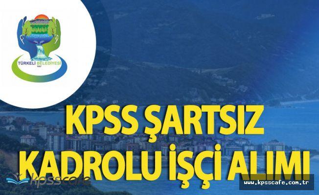 Türkeli Belediyesi KPSS Şartsız Kadrolu İşçi Alımı Başvuruları Yarın Sona Eriyor