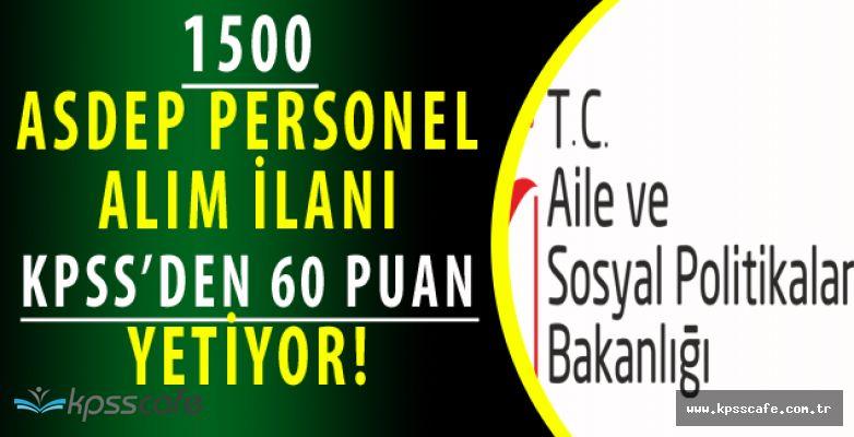 Aile Bakanlığı İl Müdürlüğü KPSS 60 Puan ile Personel Alımları Yapıyor! Başvuru Detayları