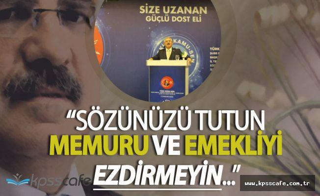 """Türk Büro Sen :"""" Hükümet Sözünü Tutsun Memurları ve Emeklileri Ezdirmesin"""""""