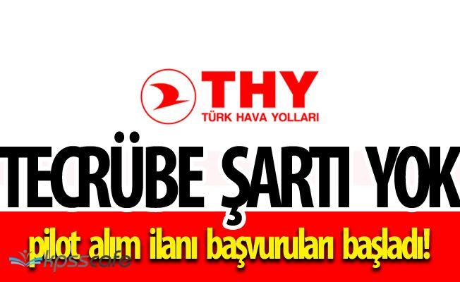 Türk Hava Yolları TECRÜBESİZ 2. Pilot Alımı Yapacak