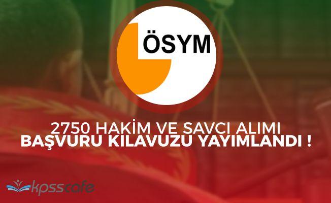 ÖSYM Adalet Bakanlığı 2750 Hakim ve Savcı Alımı Başvuru Kılavuzunu Yayımladı!