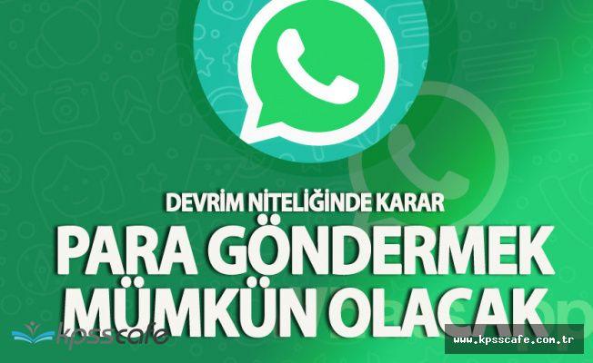 Whatsapp ile Para Göndermek Hayal Değil! Şirket Yeni Uygulama Harekete Geçti