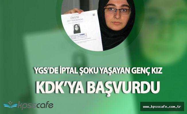 YGS'de Şok Yaşayan Genç Kız KDK'ya Başvurdu