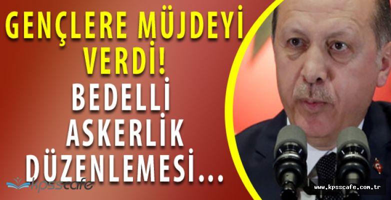 Cumhurbaşkanı'ndan Kritik Bedelli Askerlik Açıklaması! ''Gerekirse Düzenlemeye Gidilebilir''