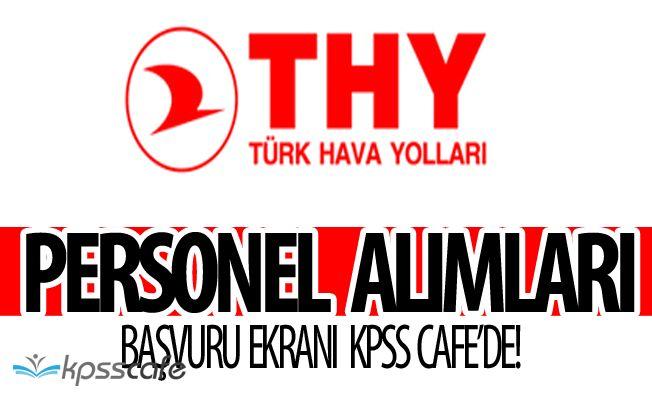Türk Hava Yolları Personel Alım İlanı Yayımlandı, Süreç Başladı! Başvuru Ekranı