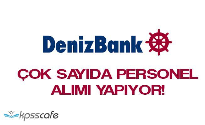 Denizbank Personel Alımı Yapıyor! (Online Başvuru)