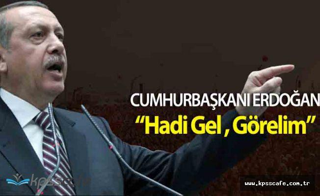 """Cumhurbaşkanı Erdoğan """" Hadi Gel Kimi Denize Döküyorsan..."""""""