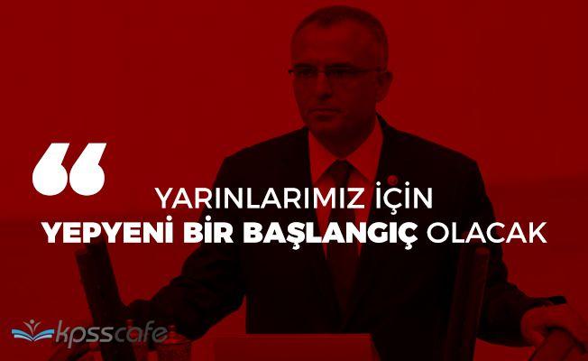 """Maliye Bakanı Ağbal: """"Yarınlarımız için yepyeni bir başlangıç olacak"""""""