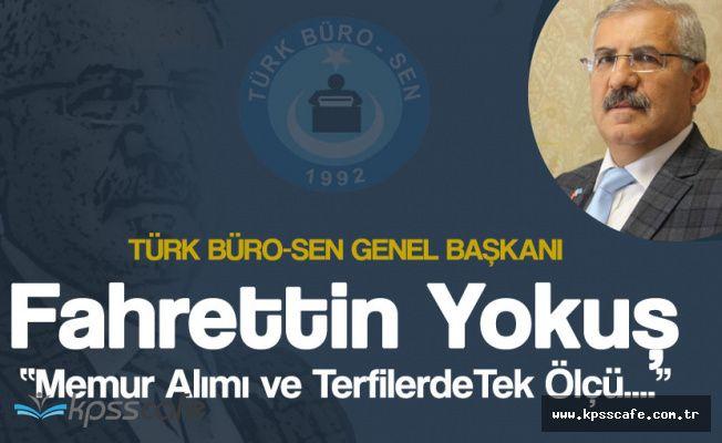 Türk Büro Sen Genel Başkanı'ndan Memur Alımı ve Memur Terfileriyle İlgili Flaş Açıklamalar!