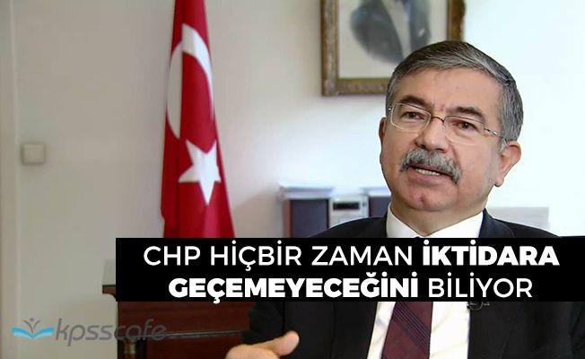 """Milli Eğitim Bakanı: """"CHP hiçbir zaman iktidara gelemeyeceğini biliyor"""""""
