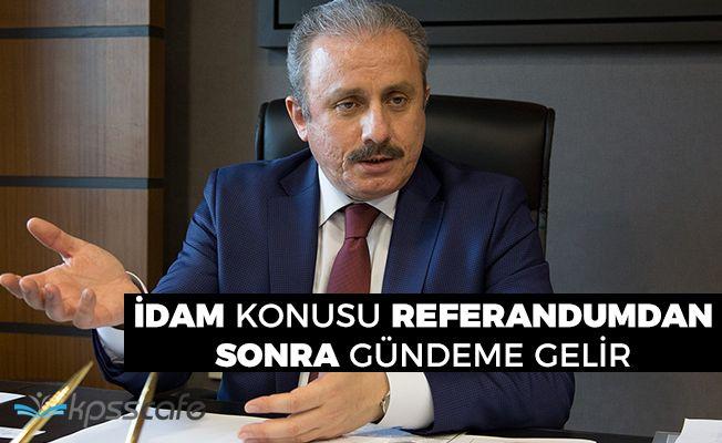 """Anayasa Komisyonu Başkanı: """"İdam referandumdan sonra gündeme gelir"""""""