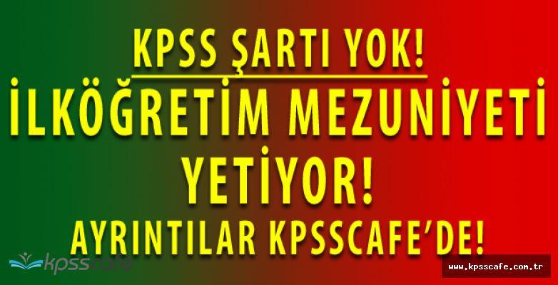 Bahçelik Sulama Birliğine KPSS ŞARTSIZ İlköğretim Mezunu Personel Alımı Yapılacak
