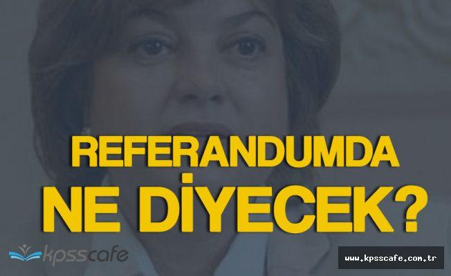 """Akşener : """"Eski Başbakan Tansu Çiller Referandumda 'Evet' Diyecek"""""""