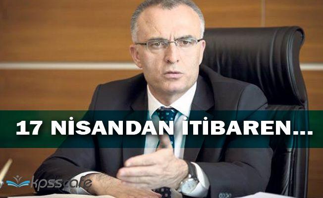 """Maliye Bakanı Naci Ağbal: """"17 Nisandan itibaren..."""""""