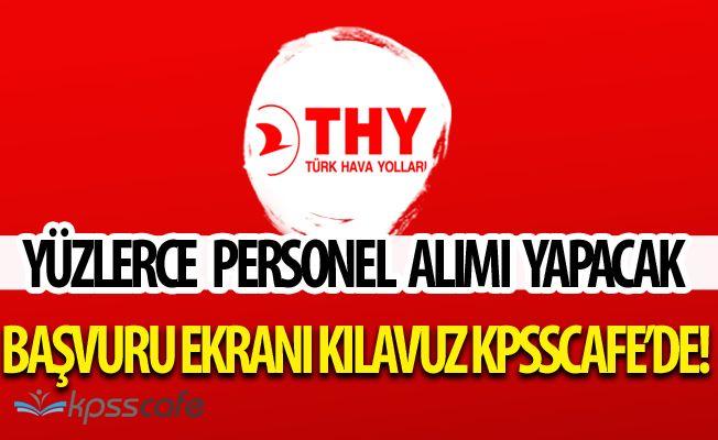 Türk Hava Yolları THY Yüzlerce Personel Alımında Bulunacak (Başvuru Ekranı/Kılavuz)